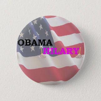 Obama Takes Hilary 2 Inch Round Button