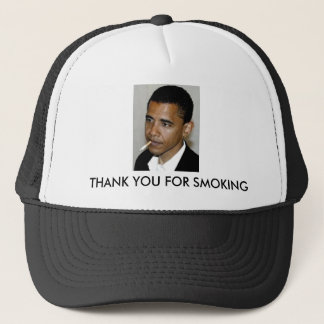 Obama, Thank You For Smoking Trucker Hat