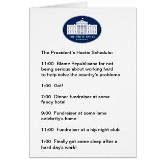 Obama - The Golfer / Fundraiser-in-Chief Card