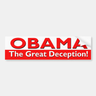 obama the great deception bumper sticker