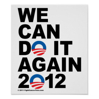 Obama: We Can Do It Again Poster