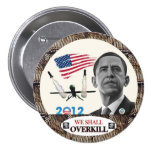 Obama: We Shall Overkill Button
