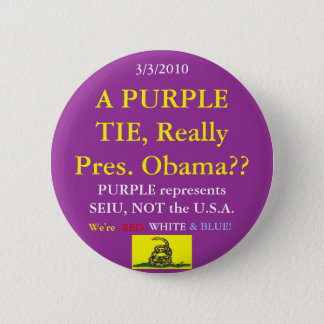 Obama Wears SEIU Purple 2 Inch Round Button