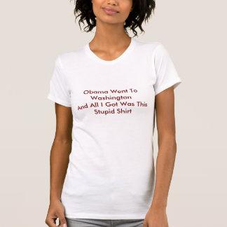 Obama Went To Washington T Shirts