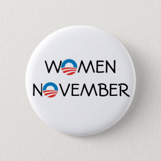 OBAMA WOMEN NOVEMBER PINBACK BUTTON