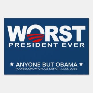 Obama - Worst President Ever Sign