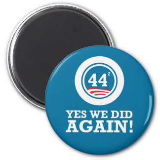Obama - Yes We Did AGAIN 2 Inch Round Magnet