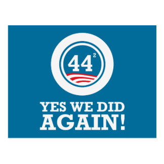 Obama - Yes We Did AGAIN Postcard