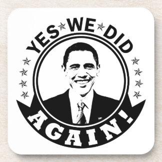 Obama Yes We Did Again V1 BW Coaster