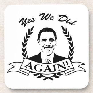 Obama Yes We Did Again V2 BW Coasters