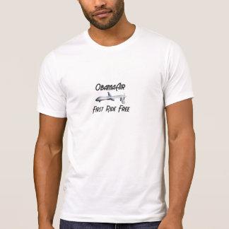 ObamaAir.... First Ride Free T Shirt