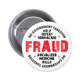 Obamacare Fraud 2 Inch Round Button