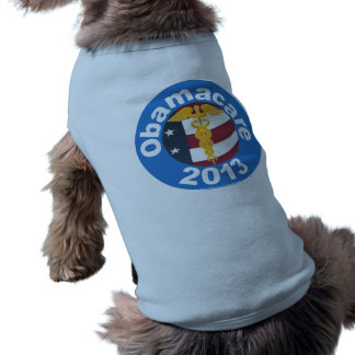 Obamacare Now Doggie Tee Shirt