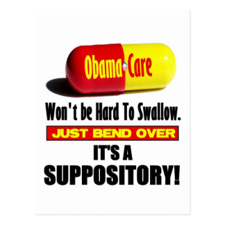 ObamaCare - Suppository Postcard