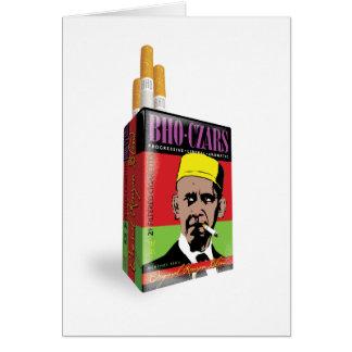 Obama's BHO Czars Cigarettes Greeting Card
