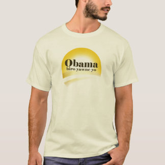 """Obama's Coming. Clear the way."" T-Shirt"