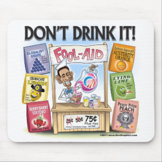 Obama's Fool-Aid Stand Mousepad
