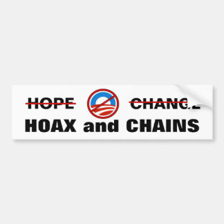 Obama's Hoax and Chains Bumper Sticker