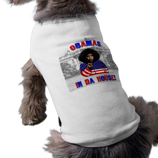 Obamas In Da House Pet Clothes