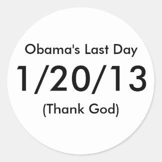 Obama's Last Day, 1/20/13, (Thank God) Classic Round Sticker