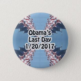 Obama's Last Day 1/20/2017 Button