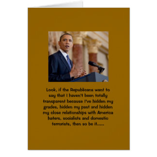 Obama's past - the media won't ask and won't tell greeting card