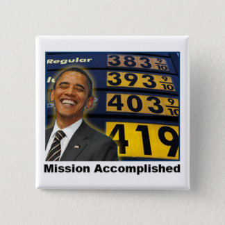 Obama's Skyrocketing Gas Prices 2 Inch Square Button