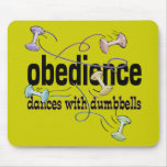 Obedience: Dances with Dumbbells