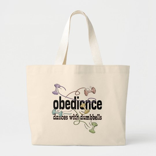 Obedience: Dances with Dumbbells Large Tote Bag