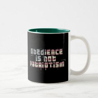 Obedience Is Not Patriotism Coffee Mugs