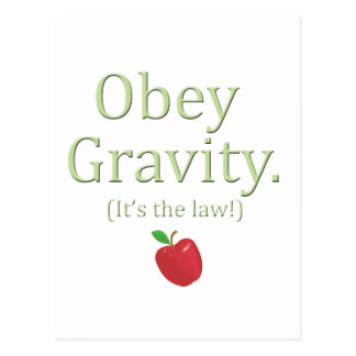 obey gravity- it's the law! postcard