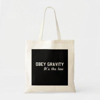 Obey Gravity Tote Bag
