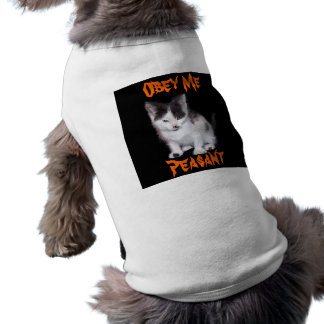 Obey Me Peasant Dog T-shirt