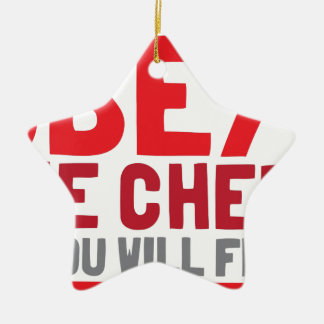 Obey the chef or you will fry ceramic star decoration