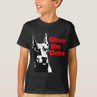 Obey the Dobe T-Shirt
