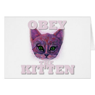Obey the Kitten Card