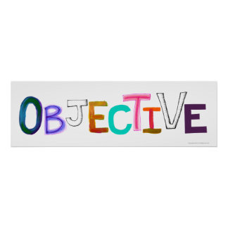 Objective word art rational fair legal unbiased poster