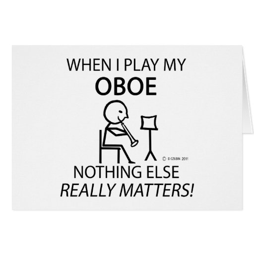 Oboe Nothing Else Matters Greeting Card