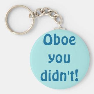 Oboe You Didn't Keychain