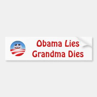 obolo, Obama LiesGrandma Dies Bumper Sticker
