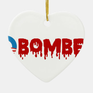 OBOMBER - Obama/Warmonger/Syria/Evil/Terrorist/NSA Ceramic Heart Ornament