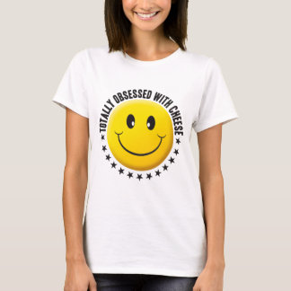 Obsessed Cheese Smiley T-Shirt