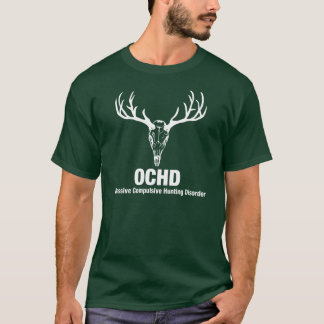 Obsessed Hunter T-Shirt