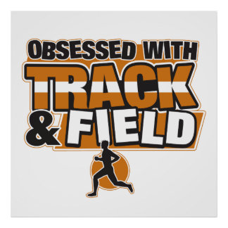 Obsessed With Track and Field Poster