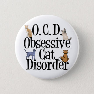 Obsessive Cat Disorder 2 Inch Round Button