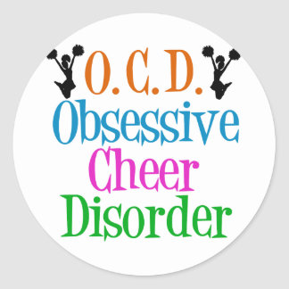 Obsessive Cheer Disorder Round Sticker