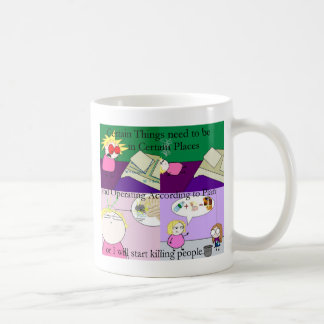 Obsessive Compulsion. Coffee Mug