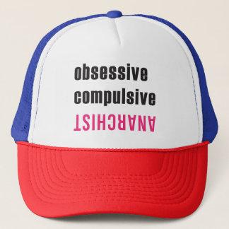 Obsessive Compulsive Anarchist Trucker Hat