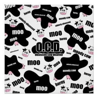 Obsessive Cow Disorder Poster
