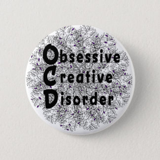 Obsessive Creative Disorder - Artist 2 Inch Round Button